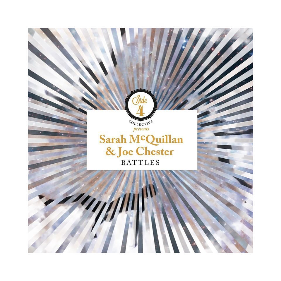 Sarah McQuillan & Joe Chester & Side 4 Collective